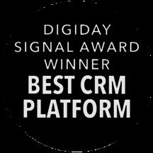 Digiday Signal Award Winner, Best CRM Platform